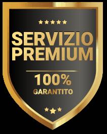 Servizio premium 100% garantito